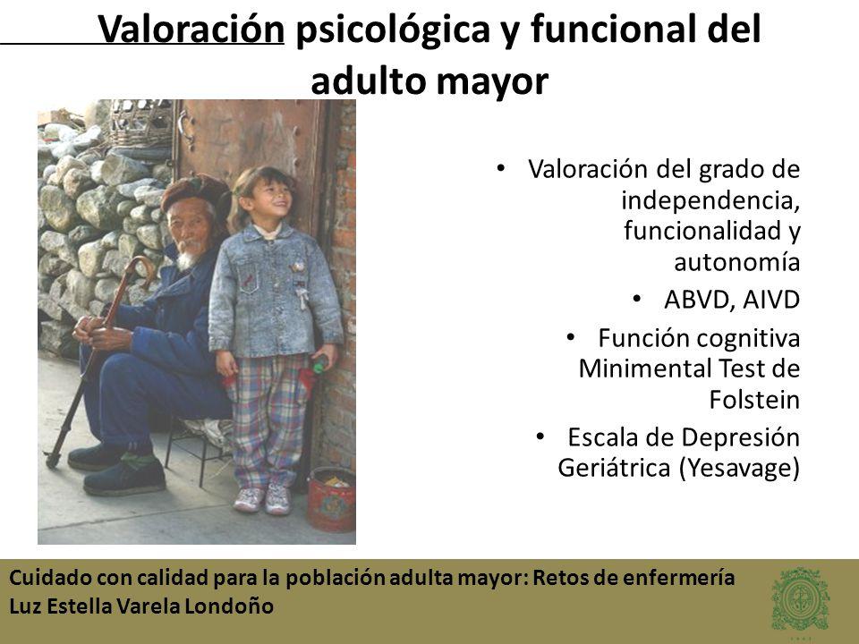 Valoración psicológica y funcional del adulto mayor
