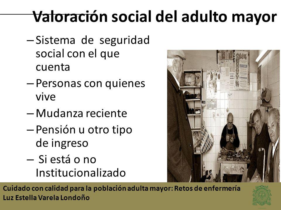 Valoración social del adulto mayor
