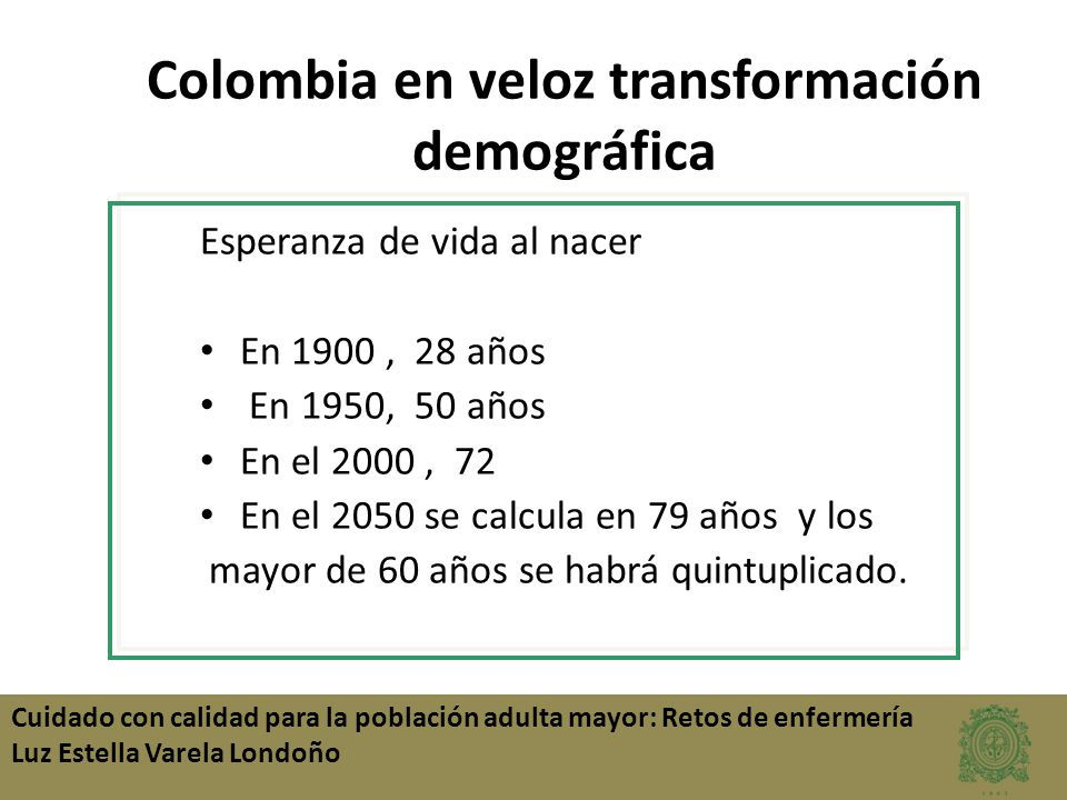 Colombia en veloz transformación demográfica