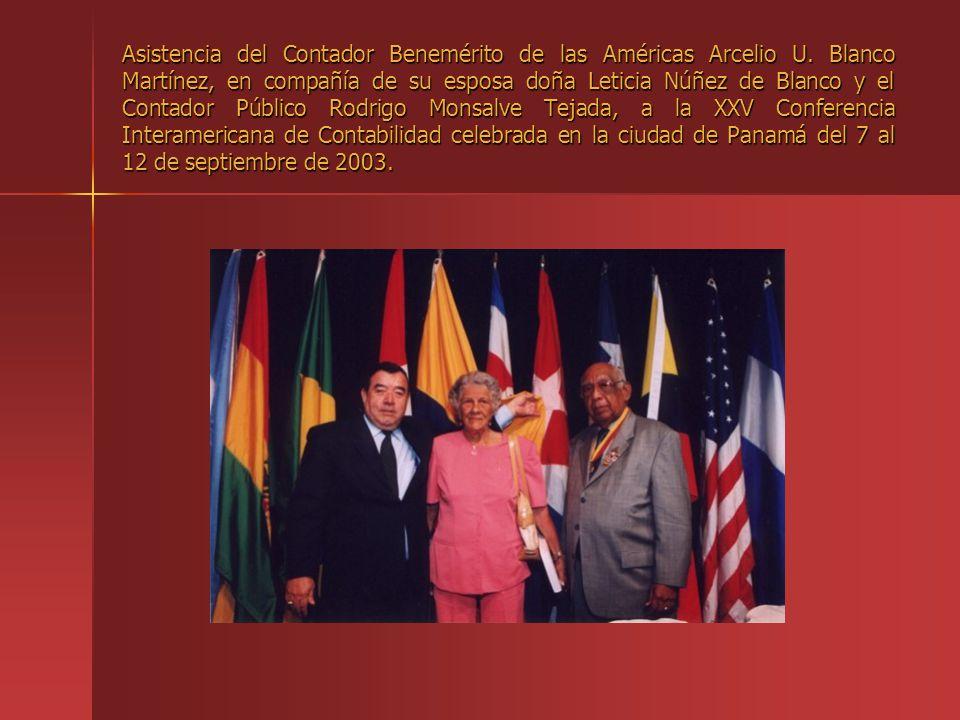 Asistencia del Contador Benemérito de las Américas Arcelio U