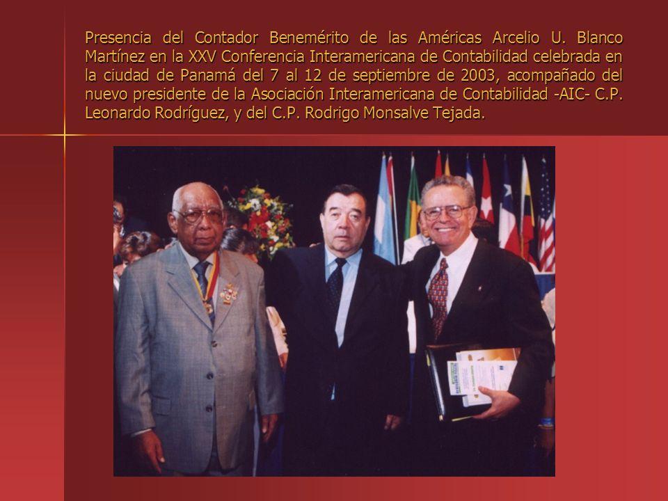 Presencia del Contador Benemérito de las Américas Arcelio U