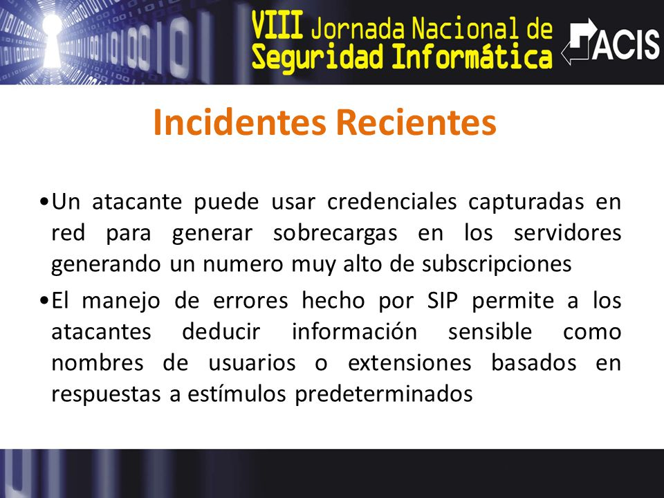 Incidentes Recientes