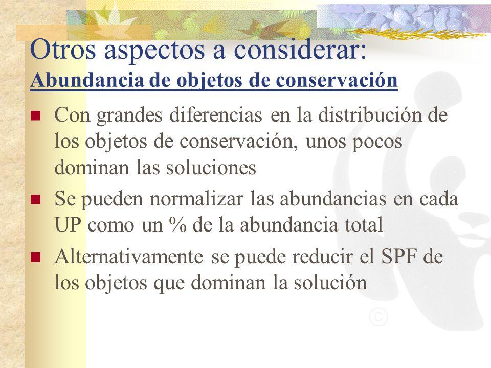 Otros aspectos a considerar: Abundancia de objetos de conservación
