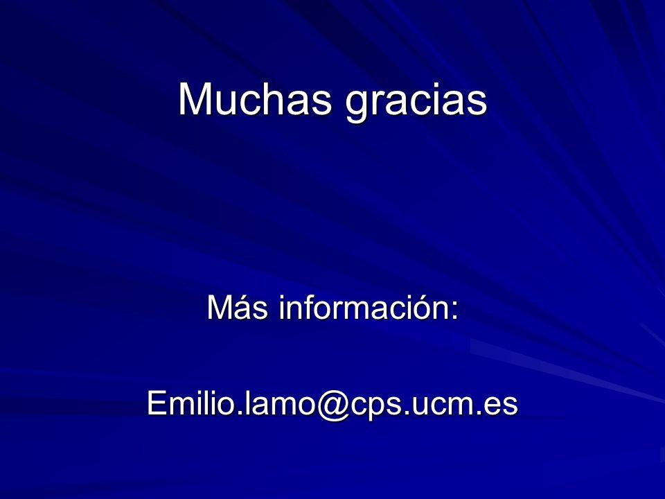 Más información: Emilio.lamo@cps.ucm.es