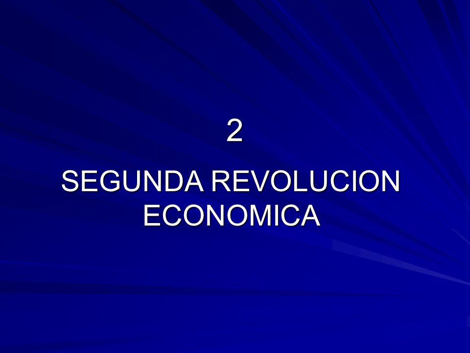 SEGUNDA REVOLUCION ECONOMICA