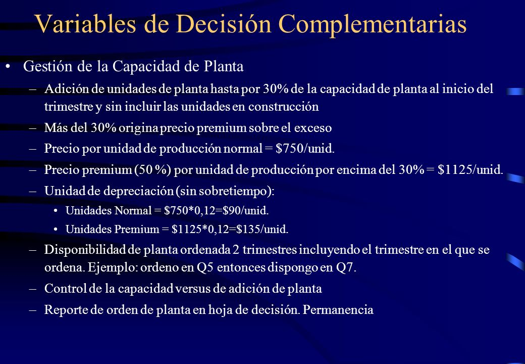 Variables de Decisión Complementarias