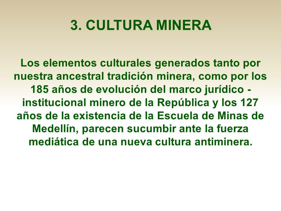 3. CULTURA MINERA