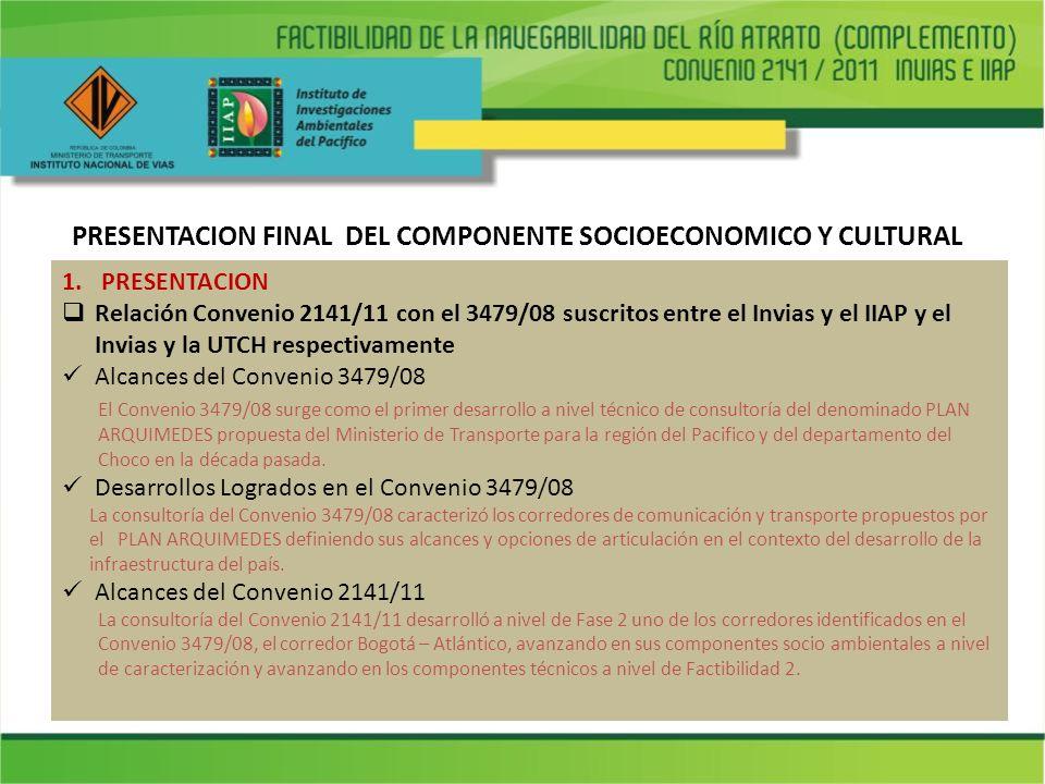 PRESENTACION FINAL DEL COMPONENTE SOCIOECONOMICO Y CULTURAL