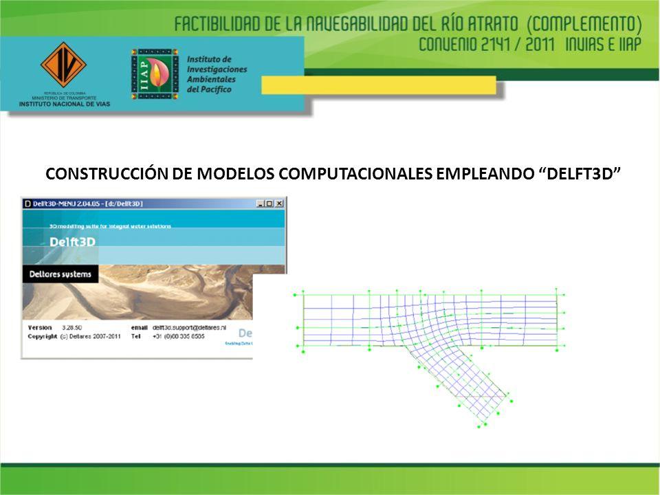 CONSTRUCCIÓN DE MODELOS COMPUTACIONALES EMPLEANDO DELFT3D