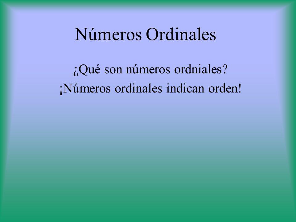 ¿Qué son números ordniales ¡Números ordinales indican orden!