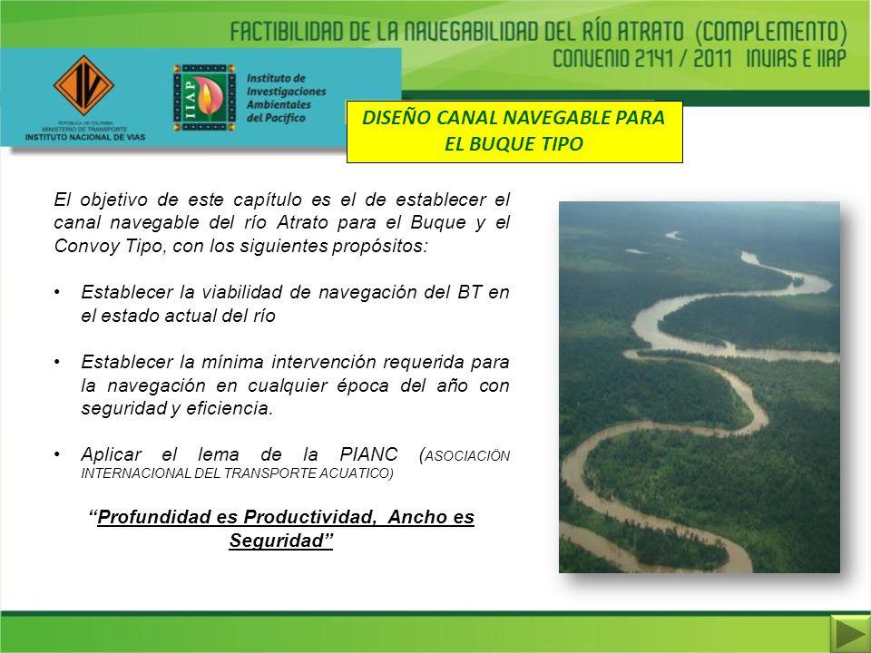 DISEÑO CANAL NAVEGABLE PARA EL BUQUE TIPO