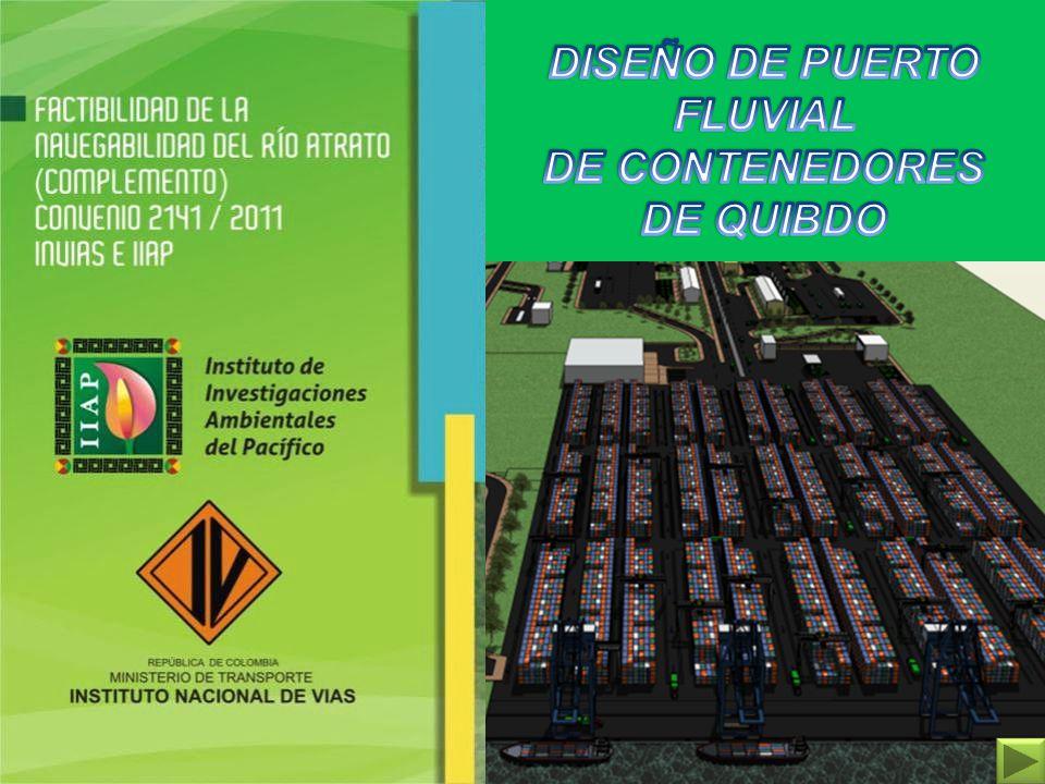 DISEÑO DE PUERTO FLUVIAL DE CONTENEDORES DE QUIBDO