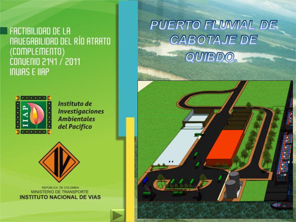 PUERTO FLUVIAL DE CABOTAJE DE QUIBDO.