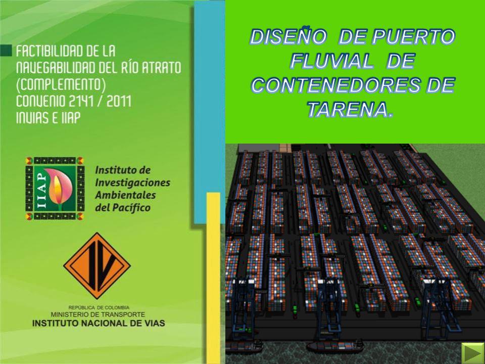 DISEÑO DE PUERTO FLUVIAL DE CONTENEDORES DE TARENA.