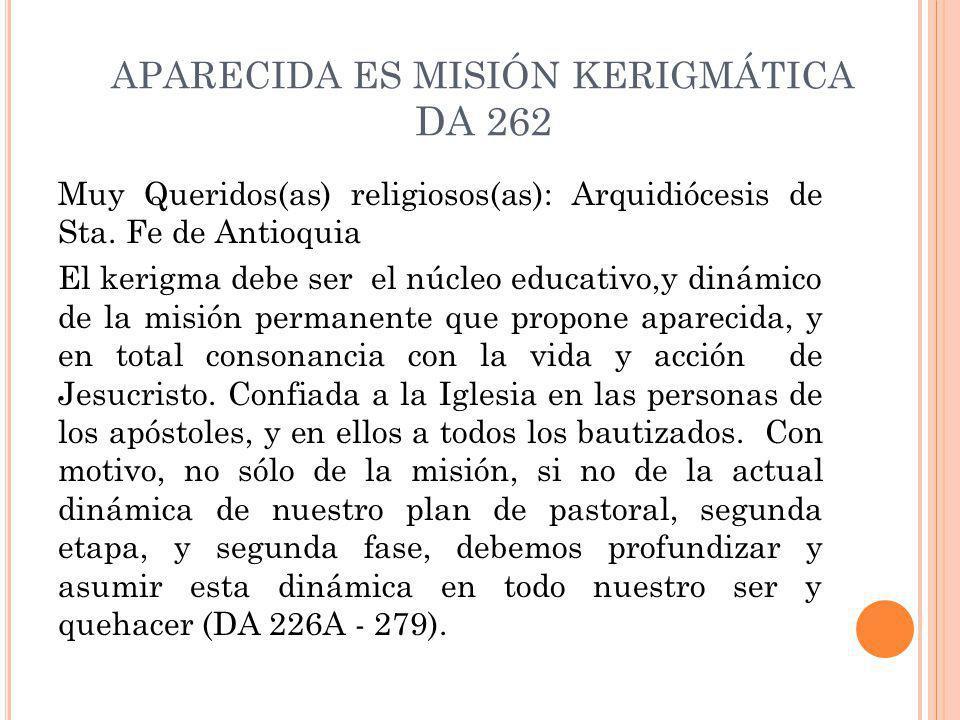 APARECIDA ES MISIÓN KERIGMÁTICA DA 262