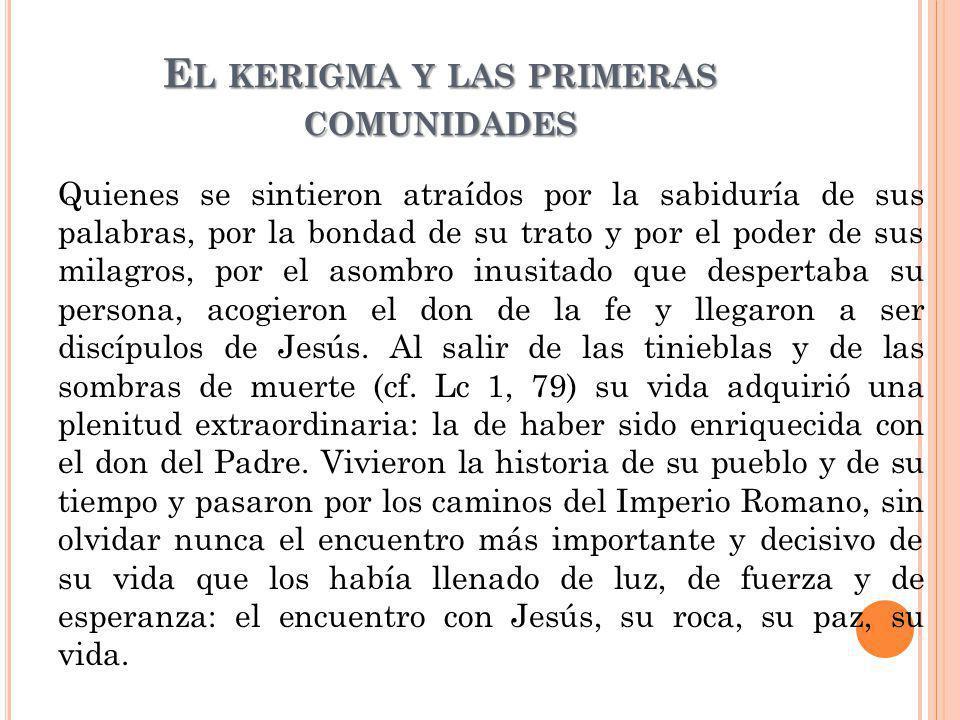El kerigma y las primeras comunidades