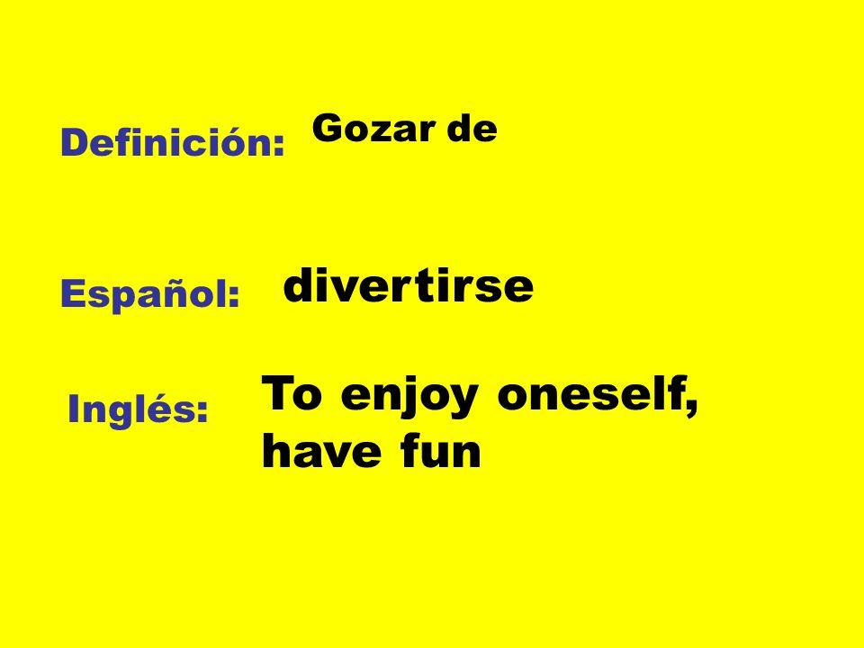 To enjoy oneself, have fun