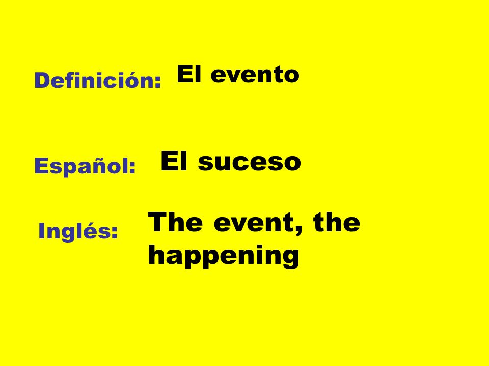 The event, the happening
