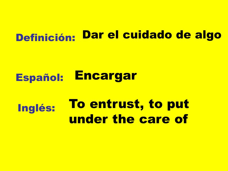 To entrust, to put under the care of