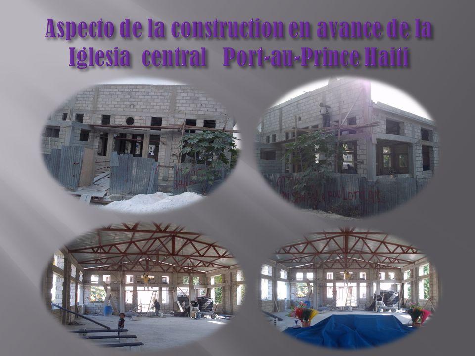 Aspecto de la construction en avance de la Iglesia central Port-au-Prince Haiti