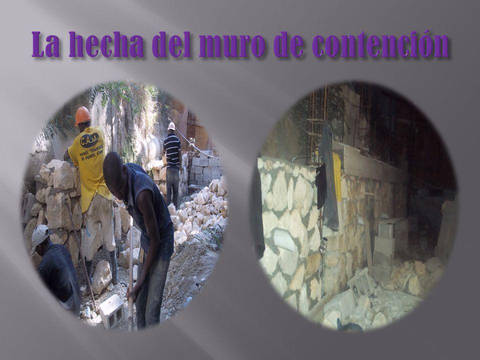 La hecha del muro de contención