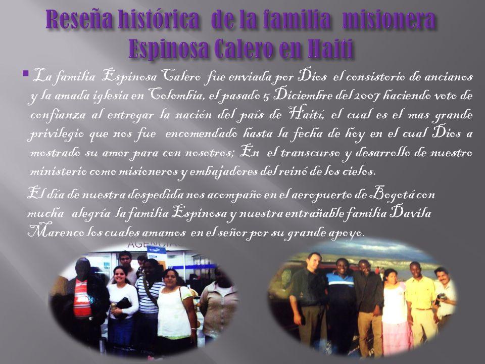 Reseña histórica de la familia misionera Espinosa Calero en Haiti
