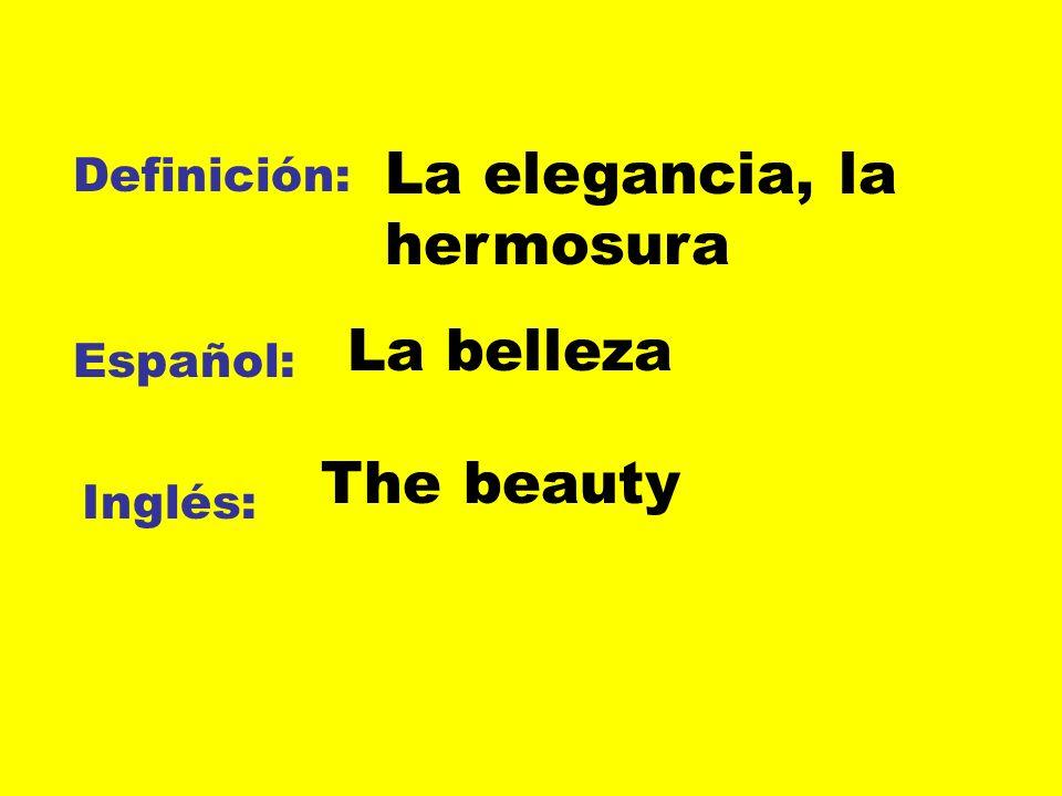 La elegancia, la hermosura