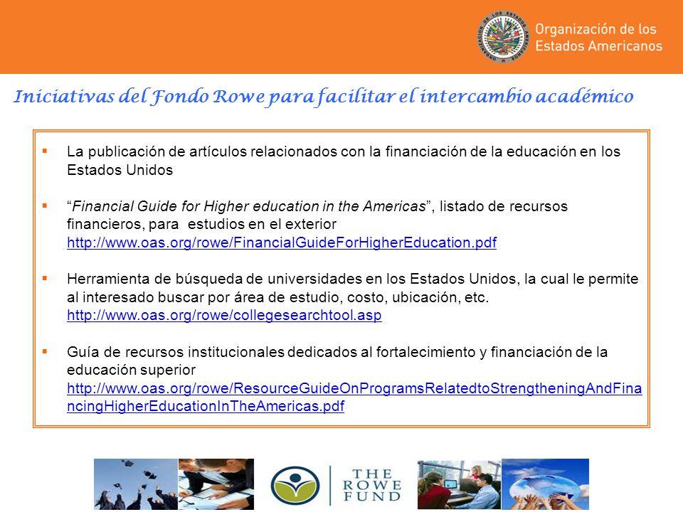 Iniciativas del Fondo Rowe para facilitar el intercambio académico