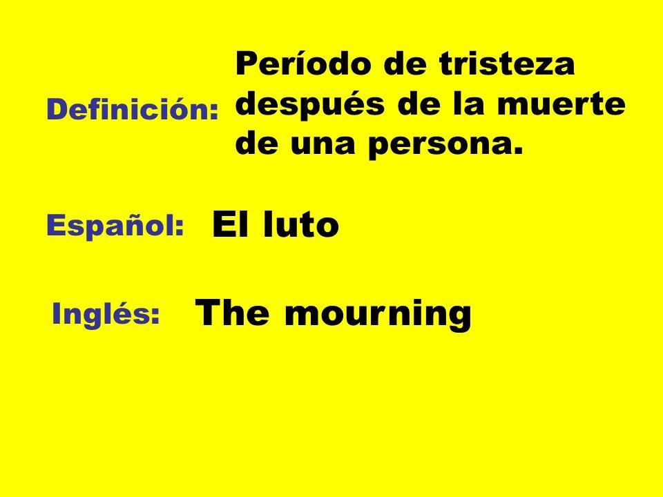 Período de tristeza después de la muerte de una persona.