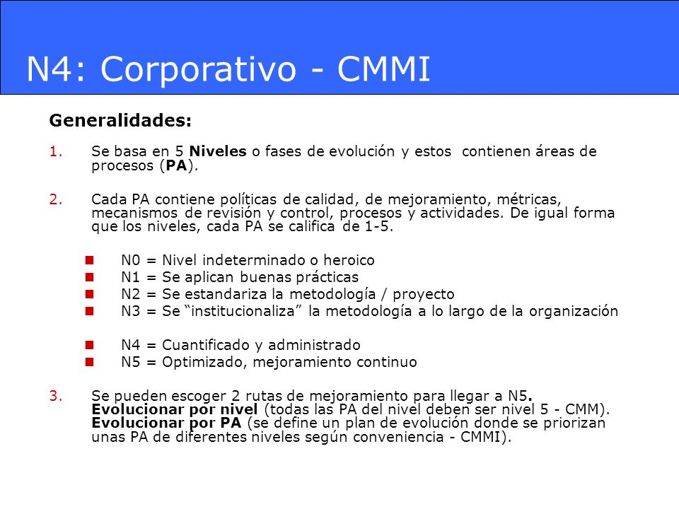 N4: Corporativo - CMMI Generalidades: