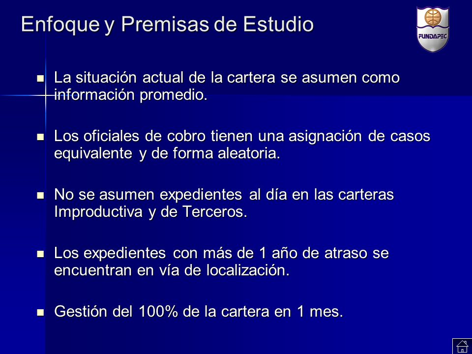 Enfoque y Premisas de Estudio