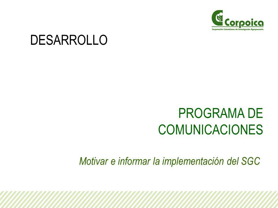 Motivar e informar la implementación del SGC