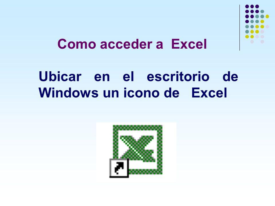 Como acceder a Excel Ubicar en el escritorio de Windows un icono de Excel