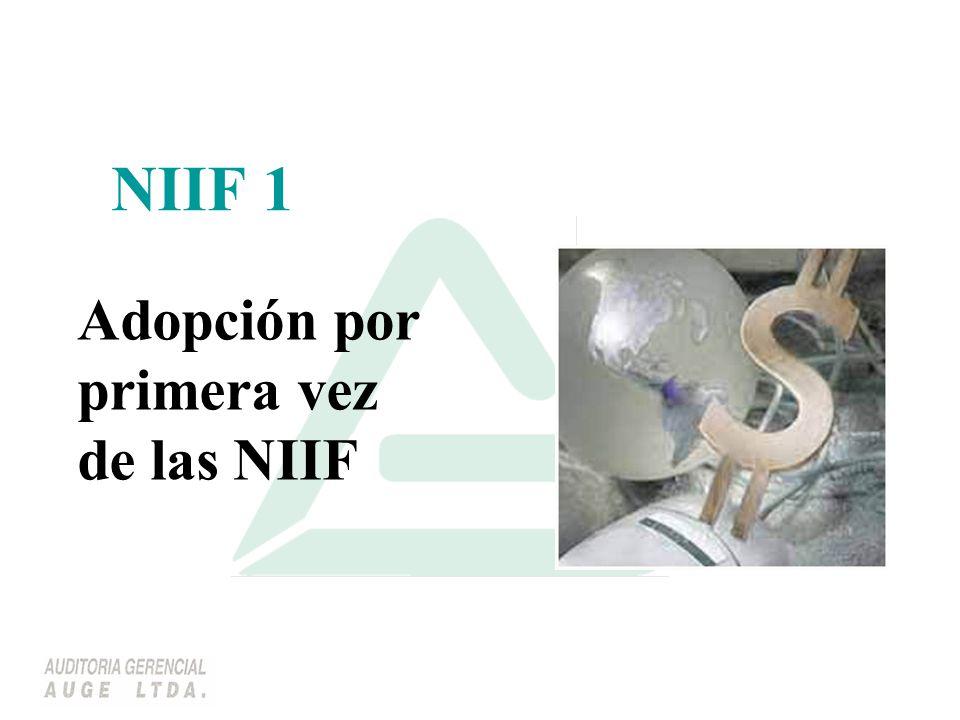 Adopción por primera vez de las NIIF