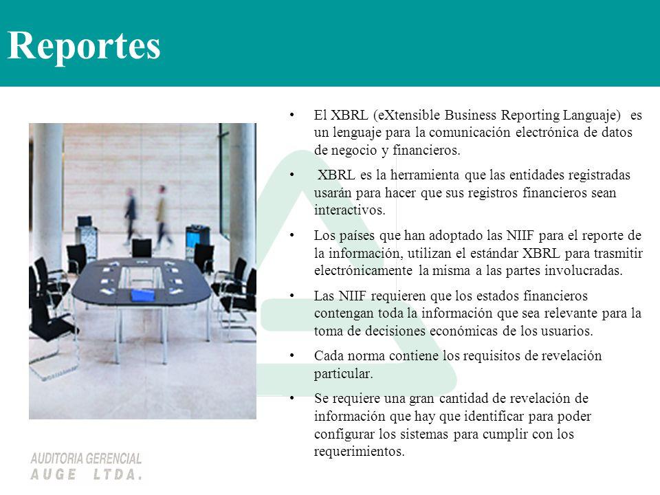 Reportes El XBRL (eXtensible Business Reporting Languaje) es un lenguaje para la comunicación electrónica de datos de negocio y financieros.