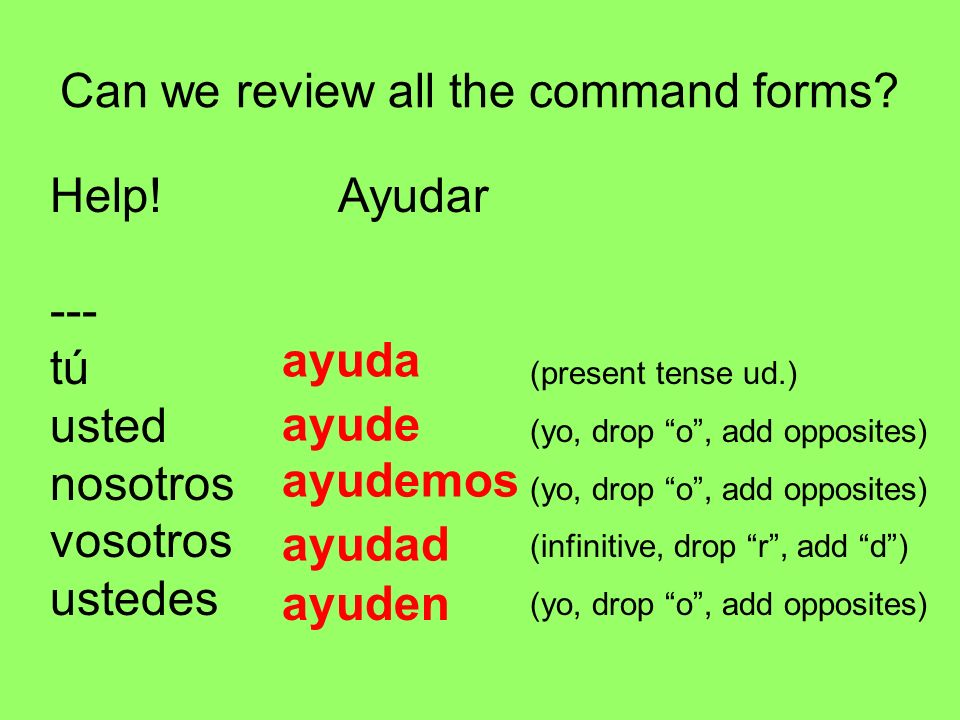 Can we review all the command forms