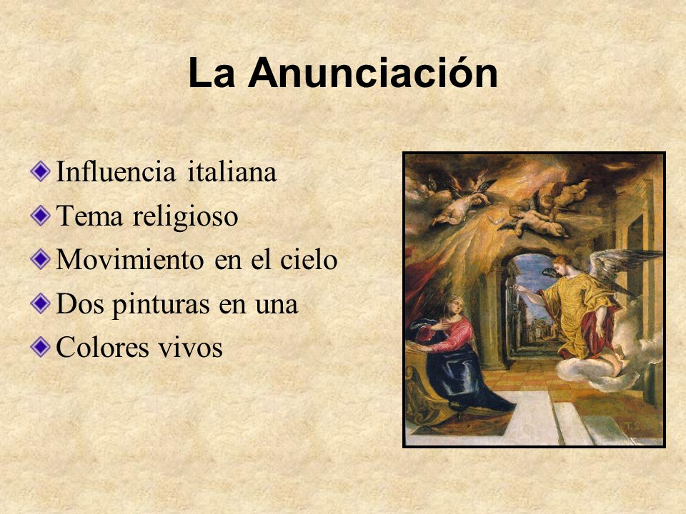 La Anunciación Influencia italiana Tema religioso