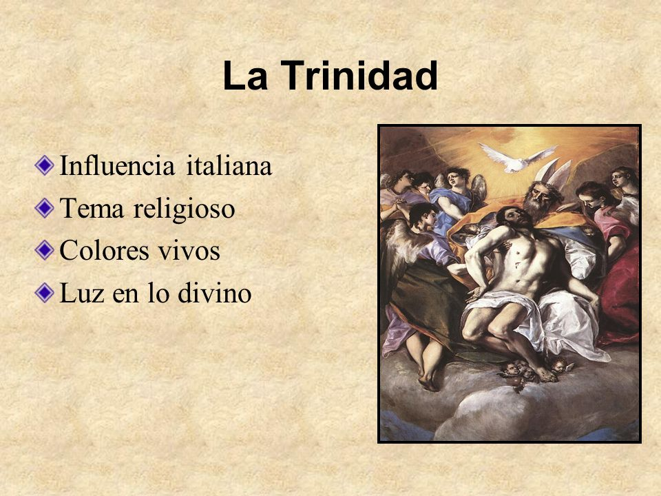La Trinidad Influencia italiana Tema religioso Colores vivos
