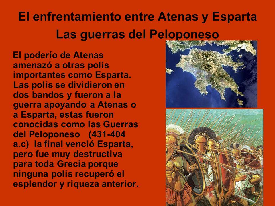 El enfrentamiento entre Atenas y Esparta Las guerras del Peloponeso