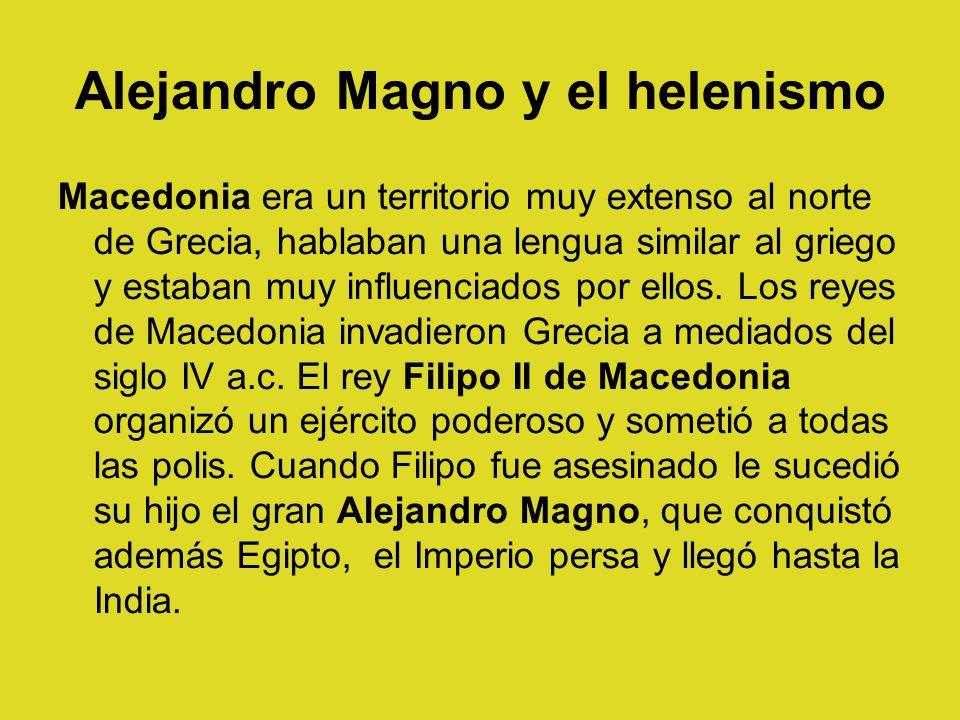 Alejandro Magno y el helenismo