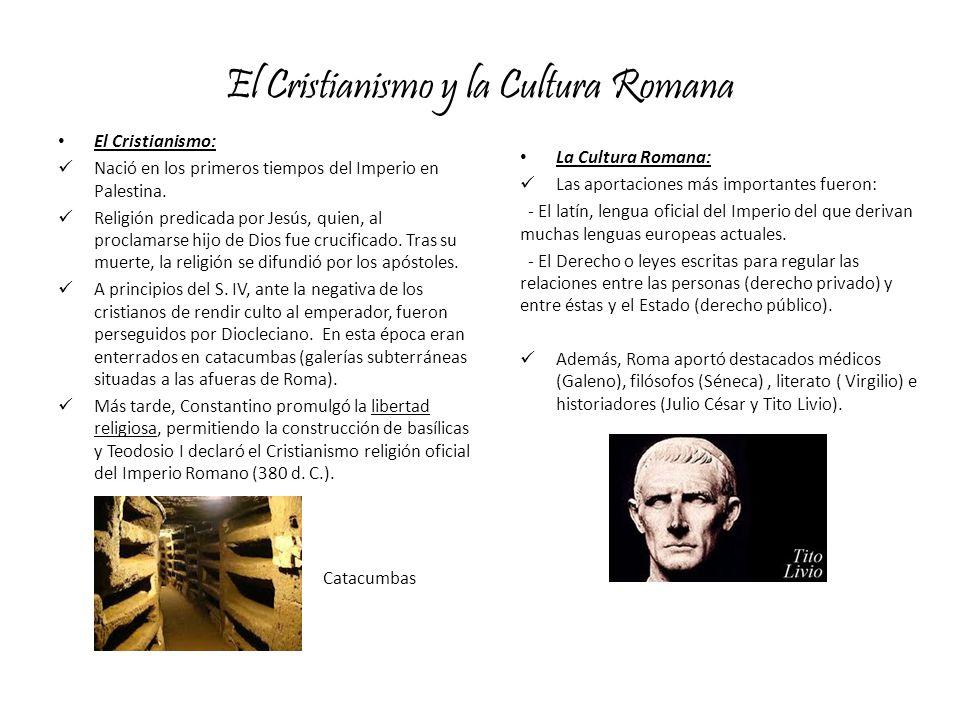 El Cristianismo y la Cultura Romana
