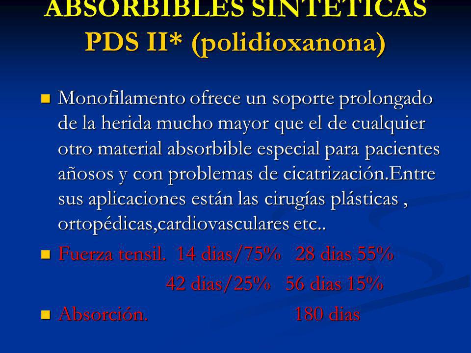 ABSORBIBLES SINTETICAS PDS II* (polidioxanona)