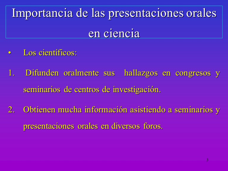 Importancia de las presentaciones orales en ciencia