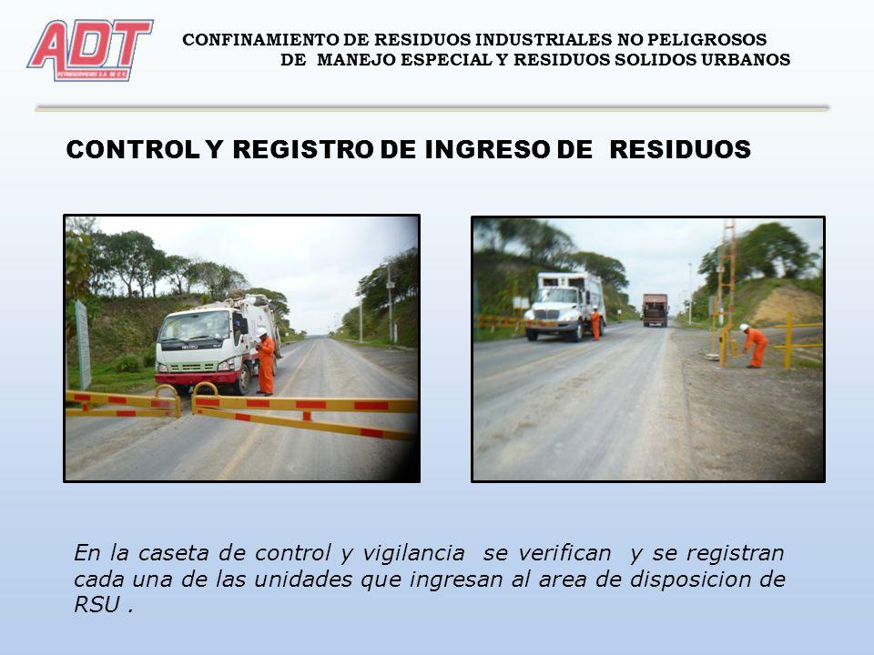 CONTROL Y REGISTRO DE INGRESO DE RESIDUOS