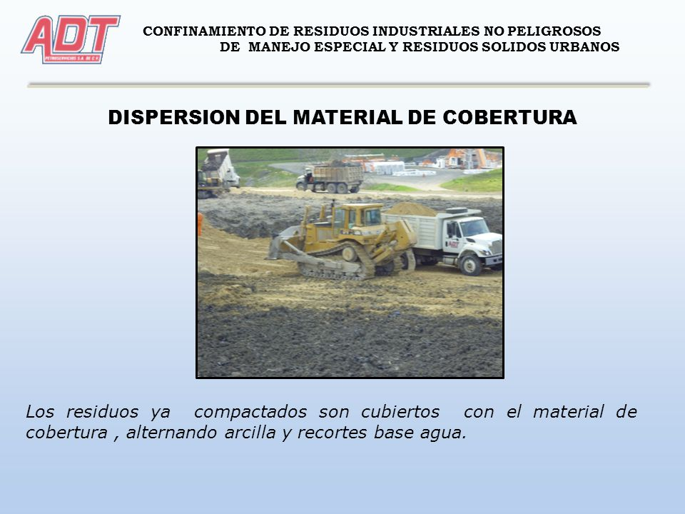 DISPERSION DEL MATERIAL DE COBERTURA