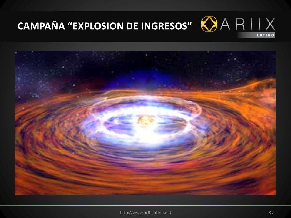 CAMPAÑA EXPLOSION DE INGRESOS