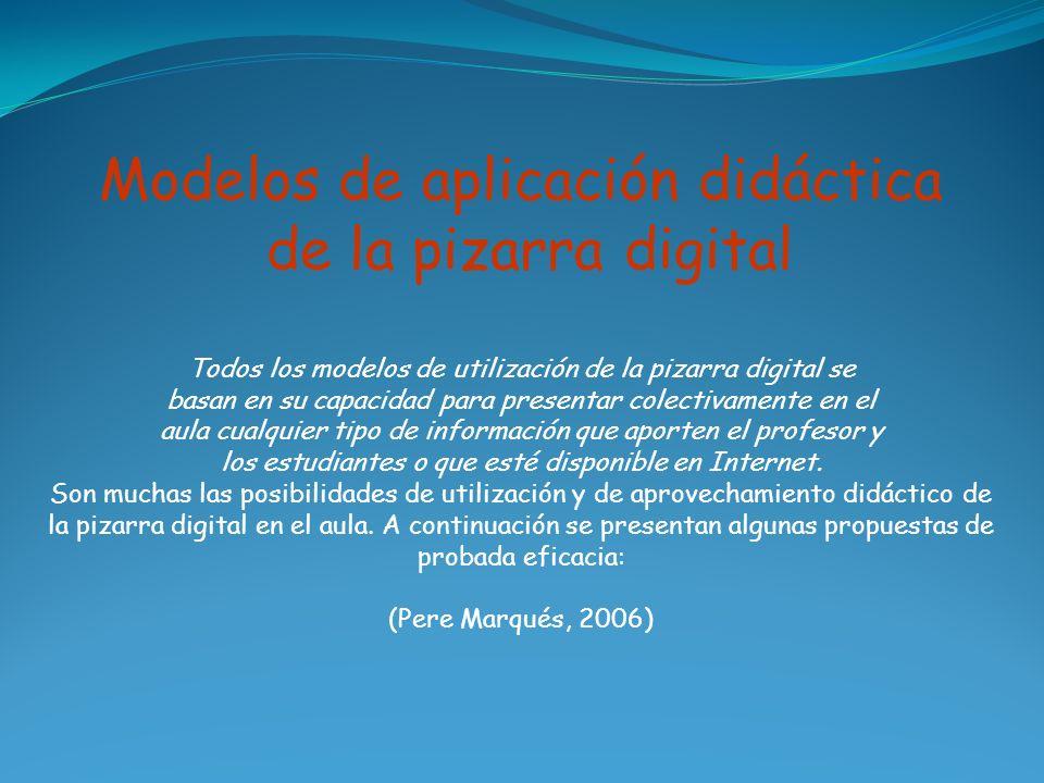 Modelos de aplicación didáctica de la pizarra digital