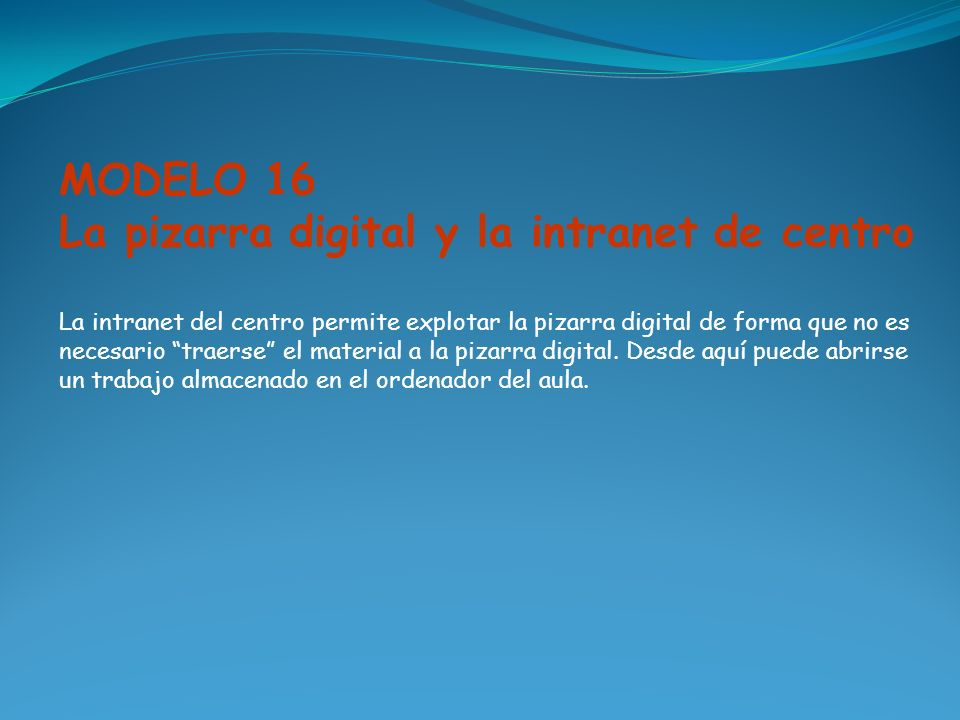 La pizarra digital y la intranet de centro