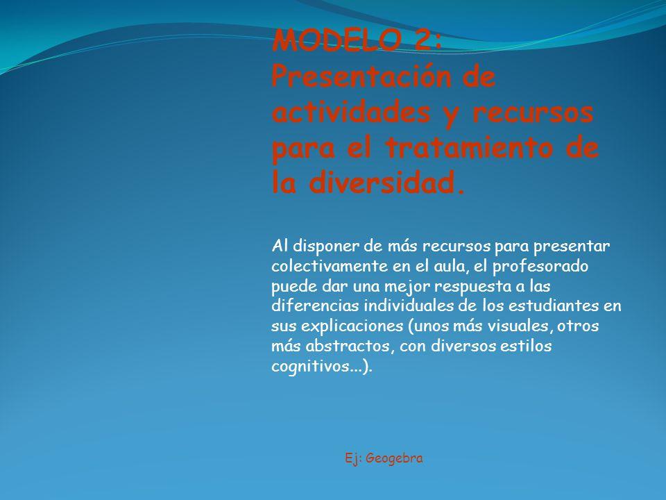 MODELO 2:Presentación de actividades y recursos para el tratamiento de la diversidad.