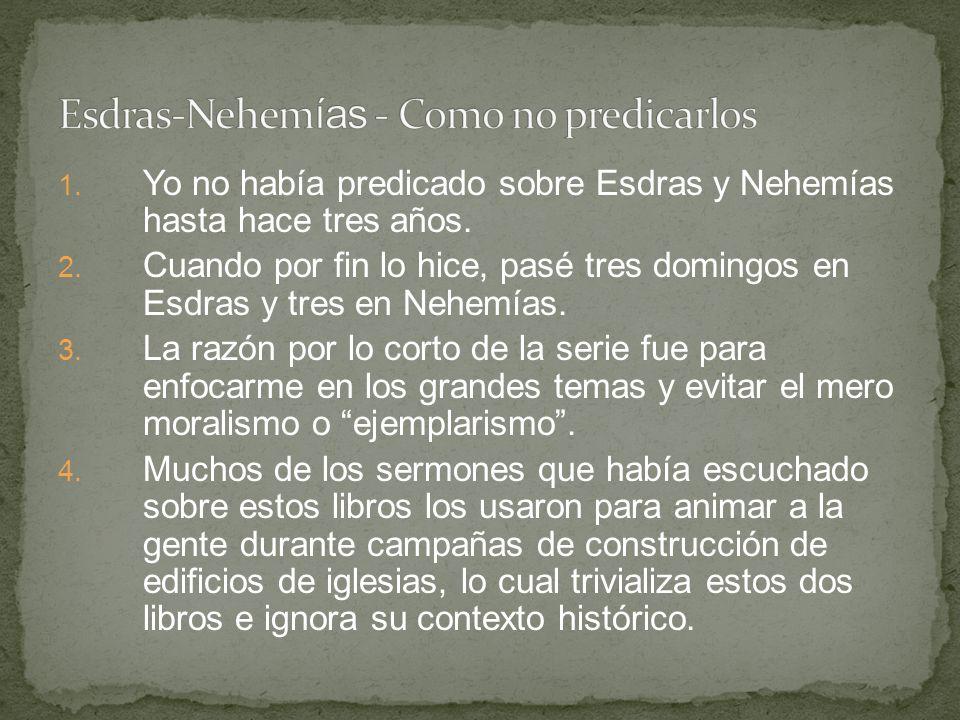 Esdras-Nehemías - Como no predicarlos